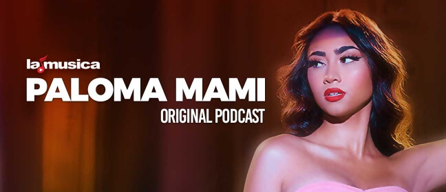 Playlist Paloma Mami - Podcast