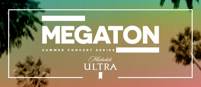 Playlist Megaton presented by Michelob Ultra