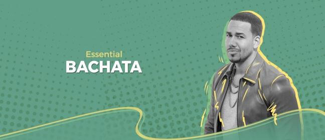 Playlist Bachata Essential