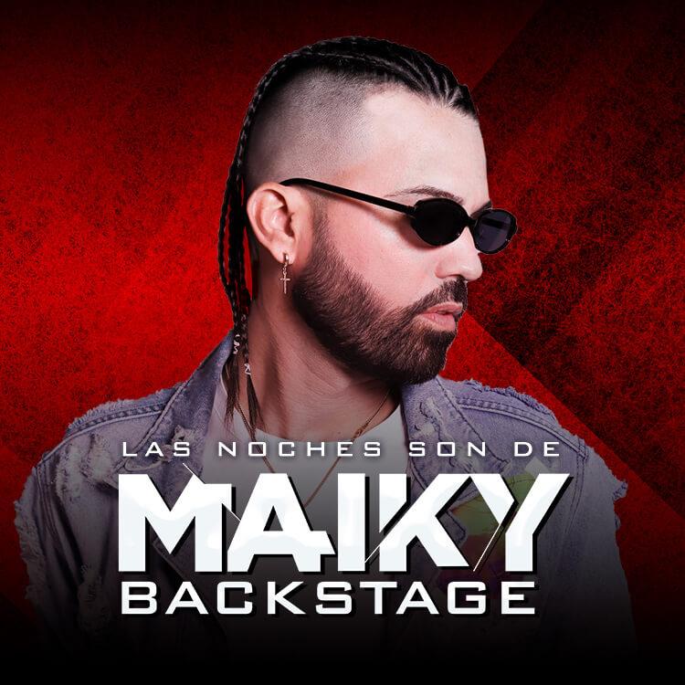 Las Noches Son De Maiky Backstage