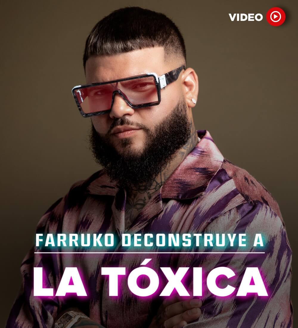 "Farruko Deconstruye A ""La Tóxica"""