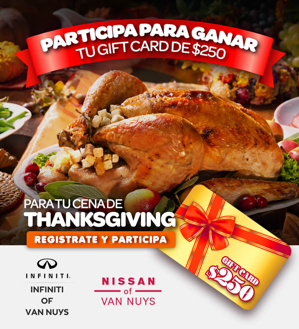 Gana una cena de Thanksgiving con Nissan e Infiniti de Van Nuys