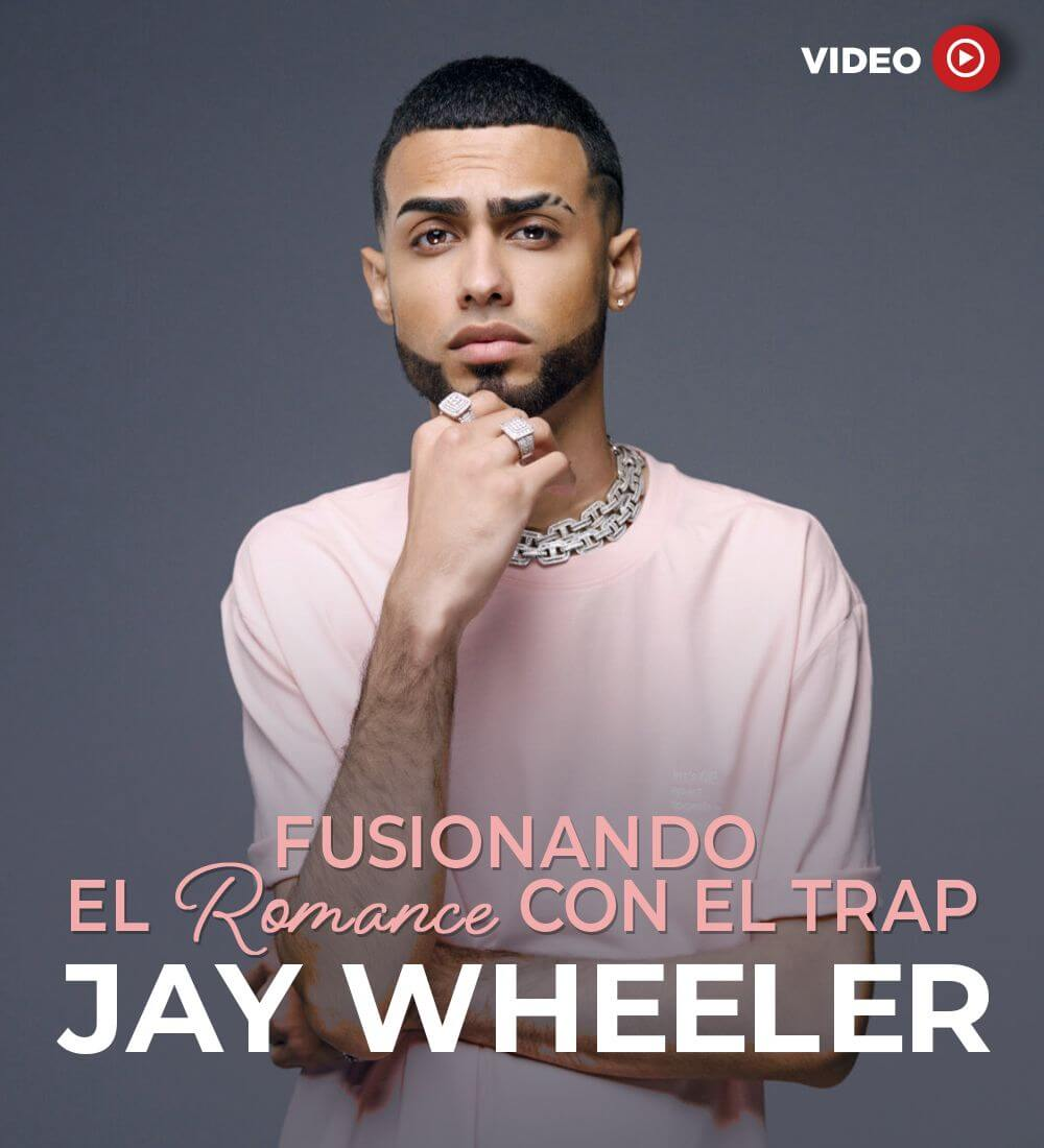 Jay Wheeler: Merging Romantic Music With Trap