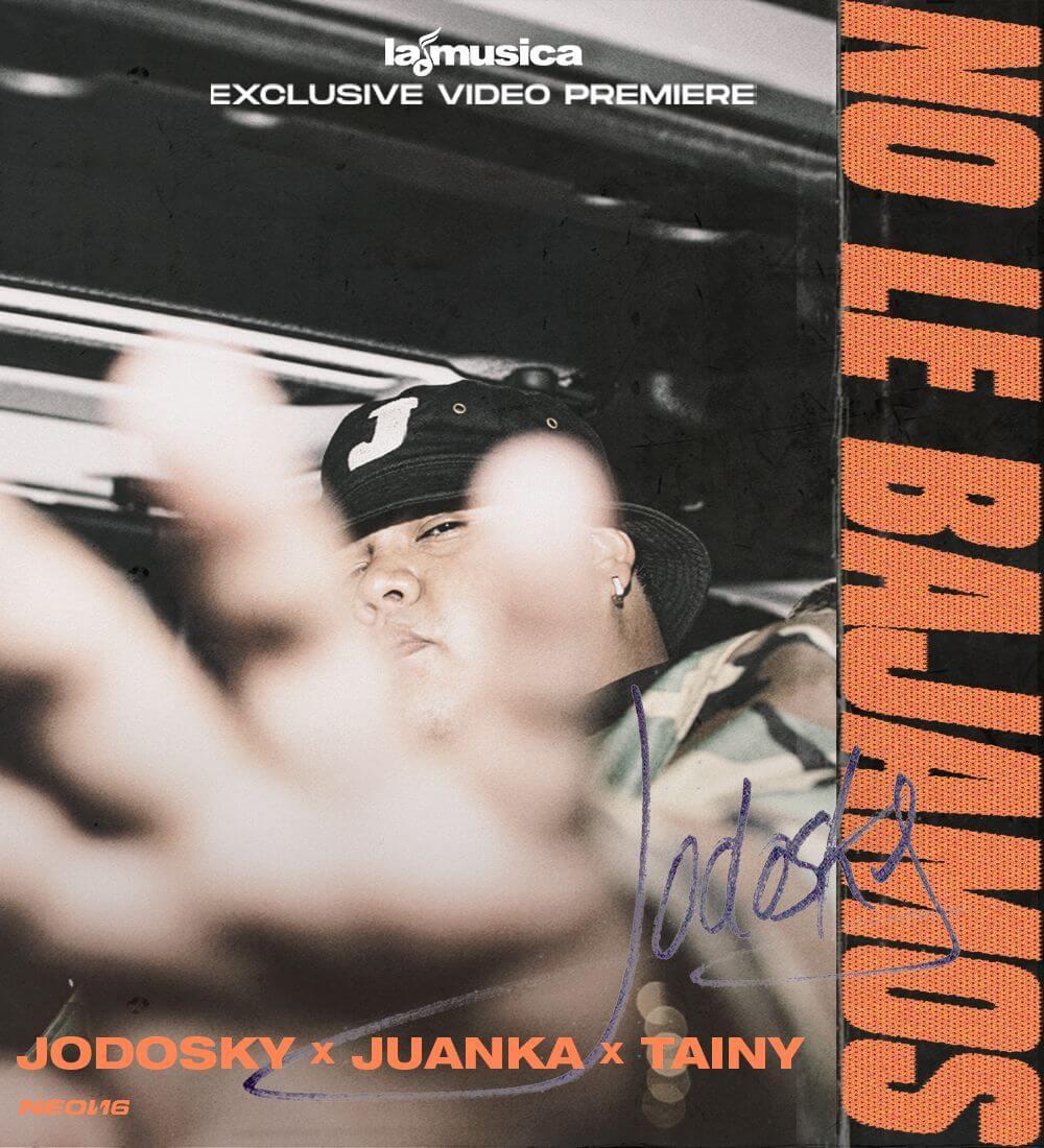 "Estreno Mundial: Jodosky X Juanka X Tainy ""No Le Bajamos"""