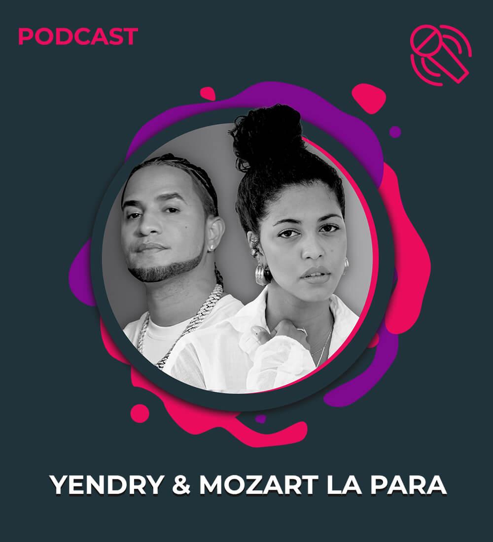 LaMusica Original Podcast Con Yendry & Mozart La Para