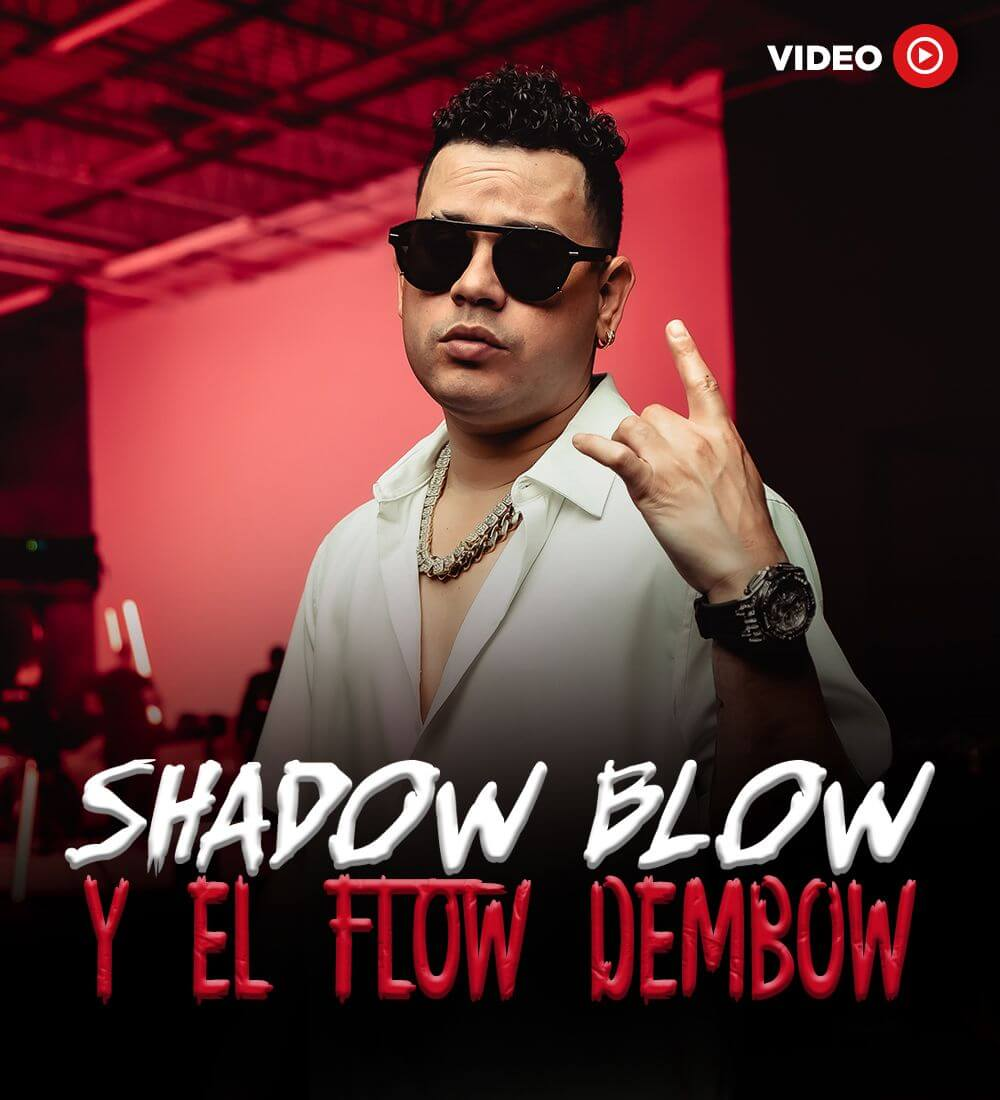 Shadow Blow Talks Dembow Flow
