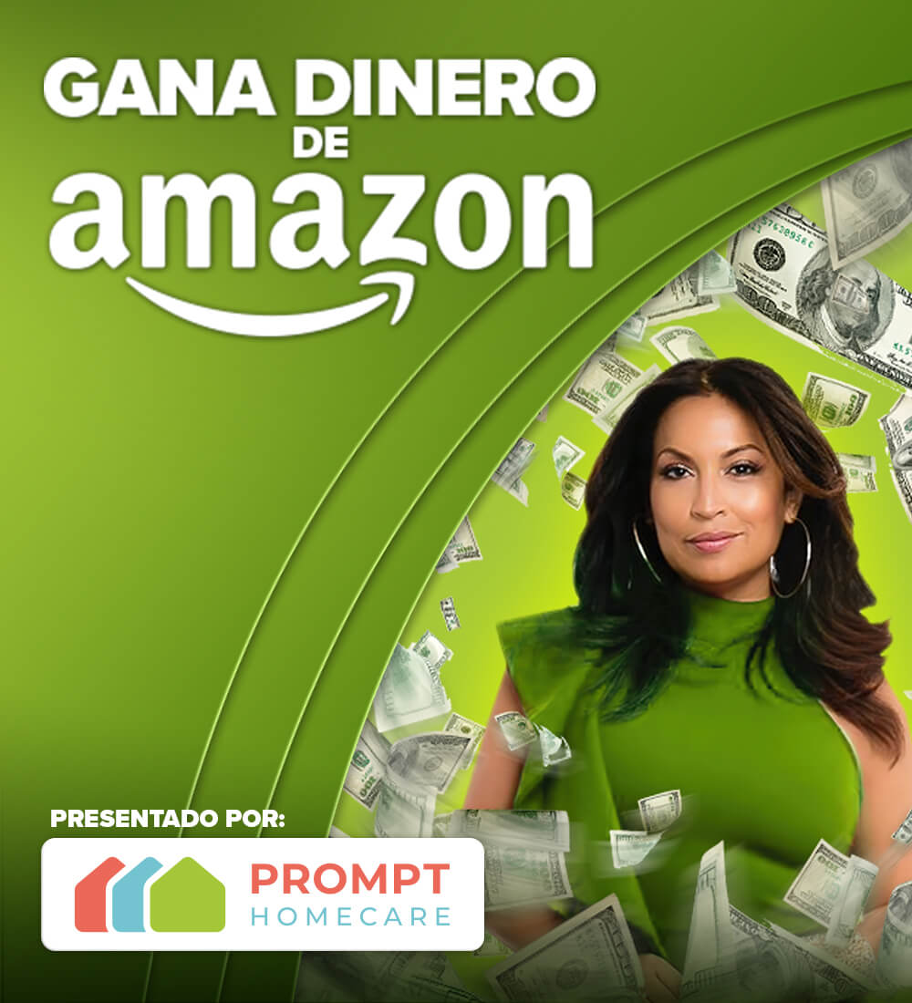 Gana Dinero de Amazon cortesía de Prompt Homecare