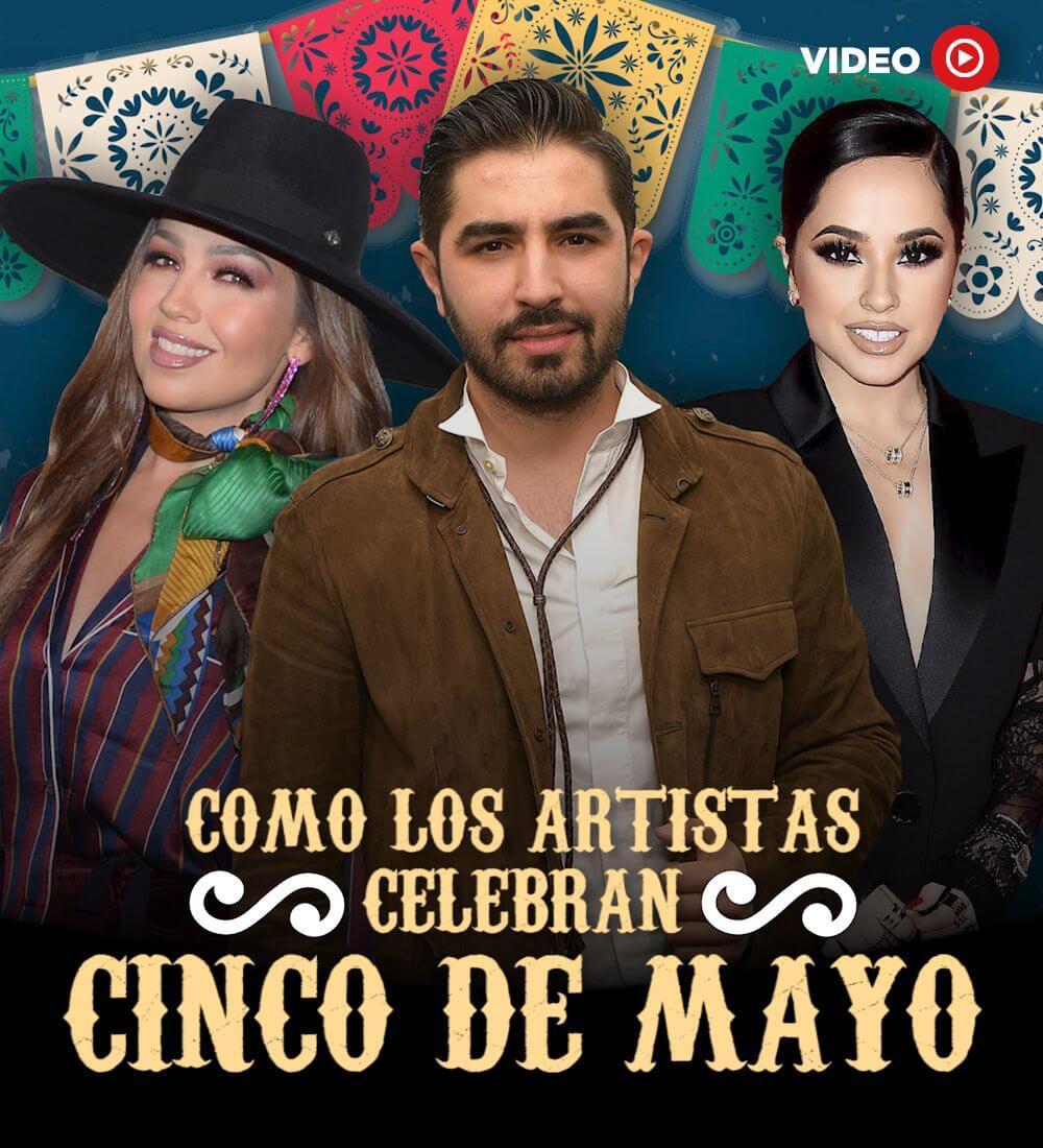 Como Los Artistas Celebran Cinco De Mayo