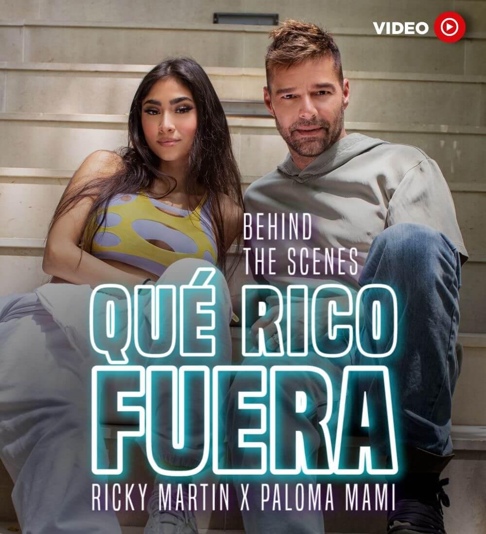 """Detrás De Cámara: Ricky Martin Y Paloma Mami: """"Qué Rico Fuera"""""""