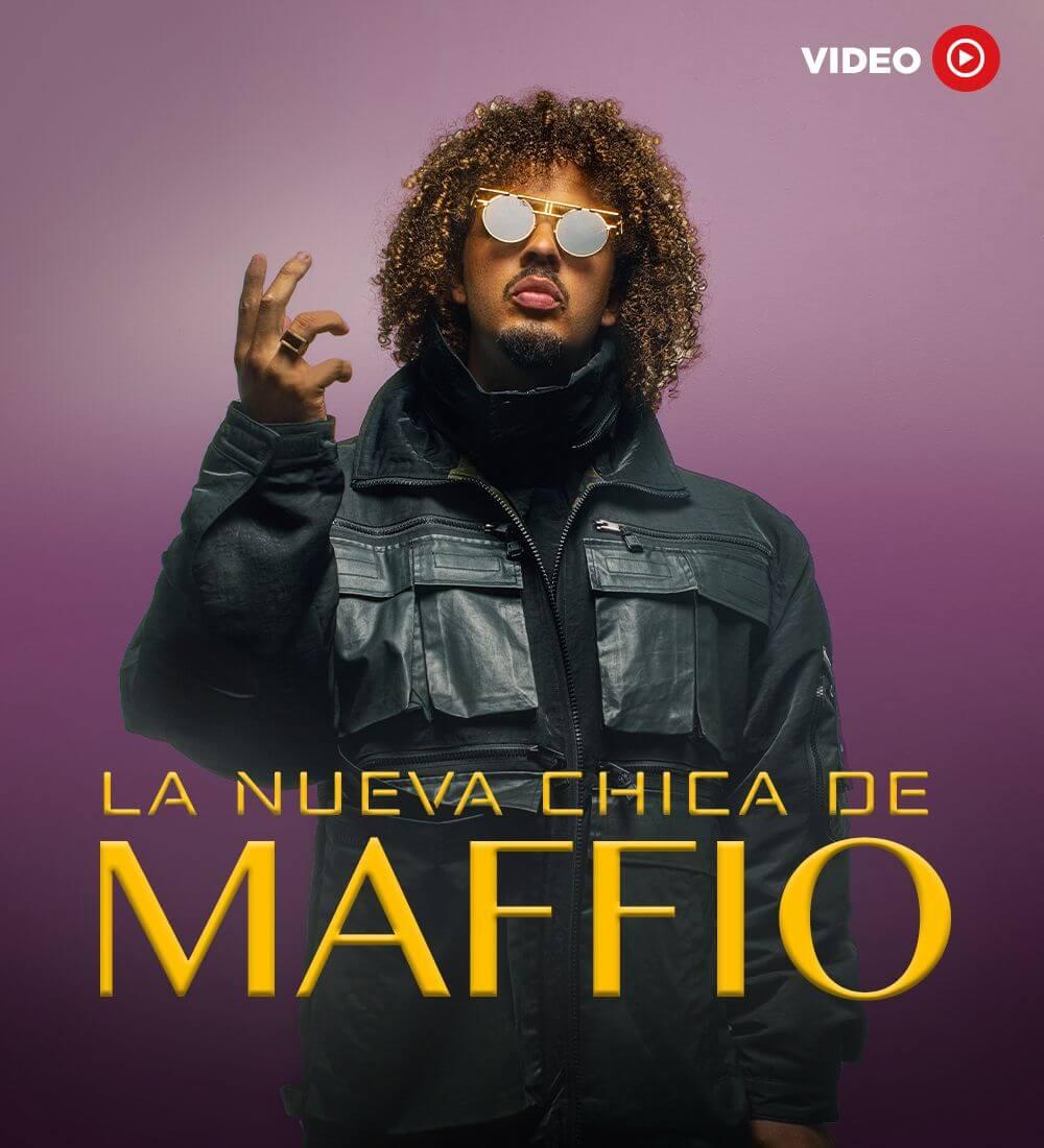 La Nueva Chica de Maffio