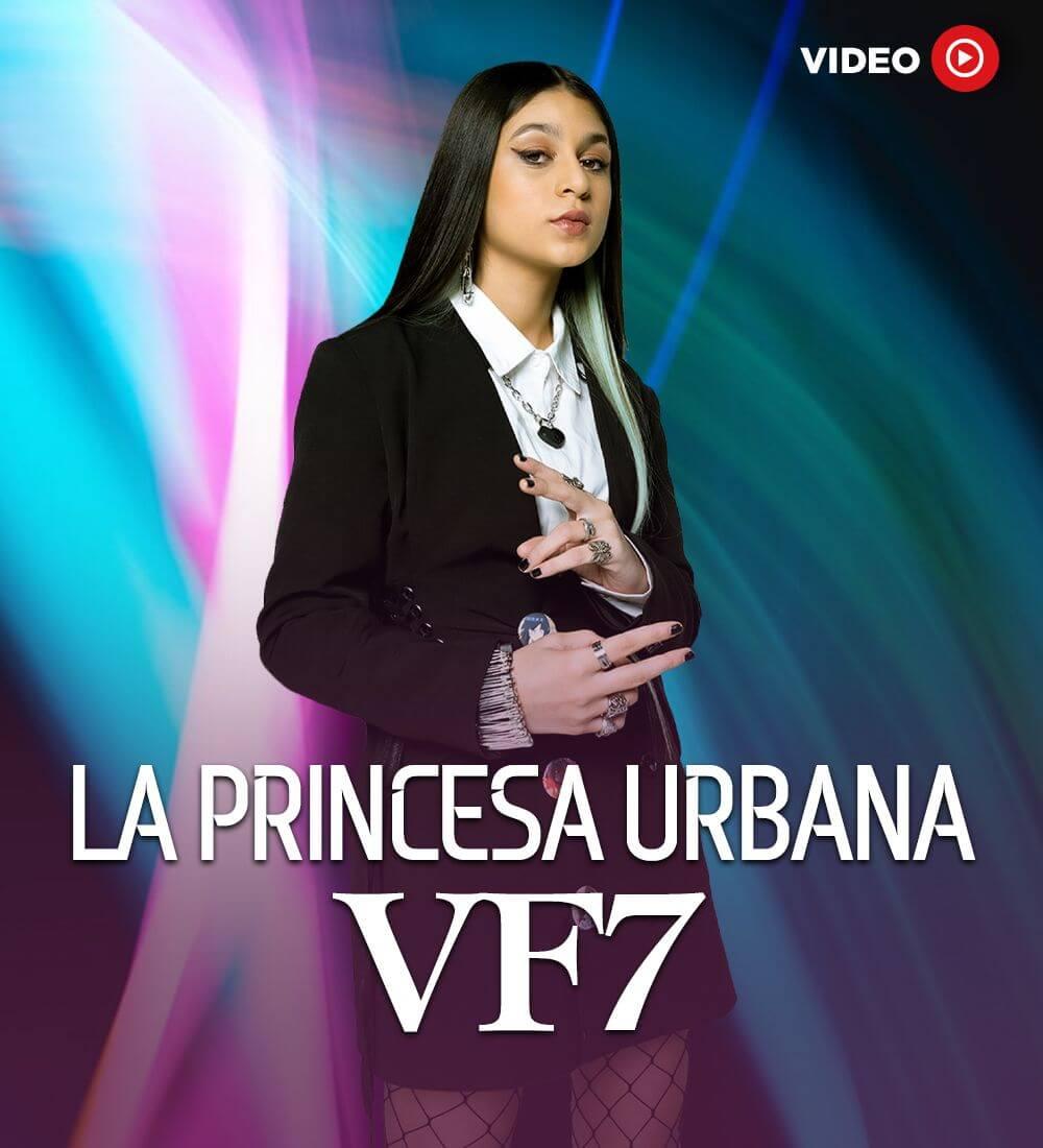 La Princesa Urbana: VF7