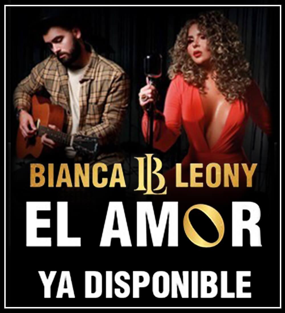Bianca Leony - El Amor
