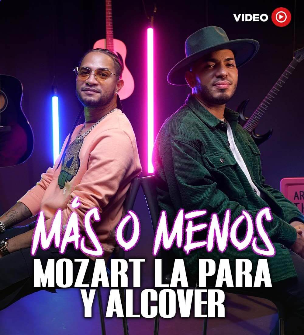 Más o Menos: Mozart La Para y Alcover
