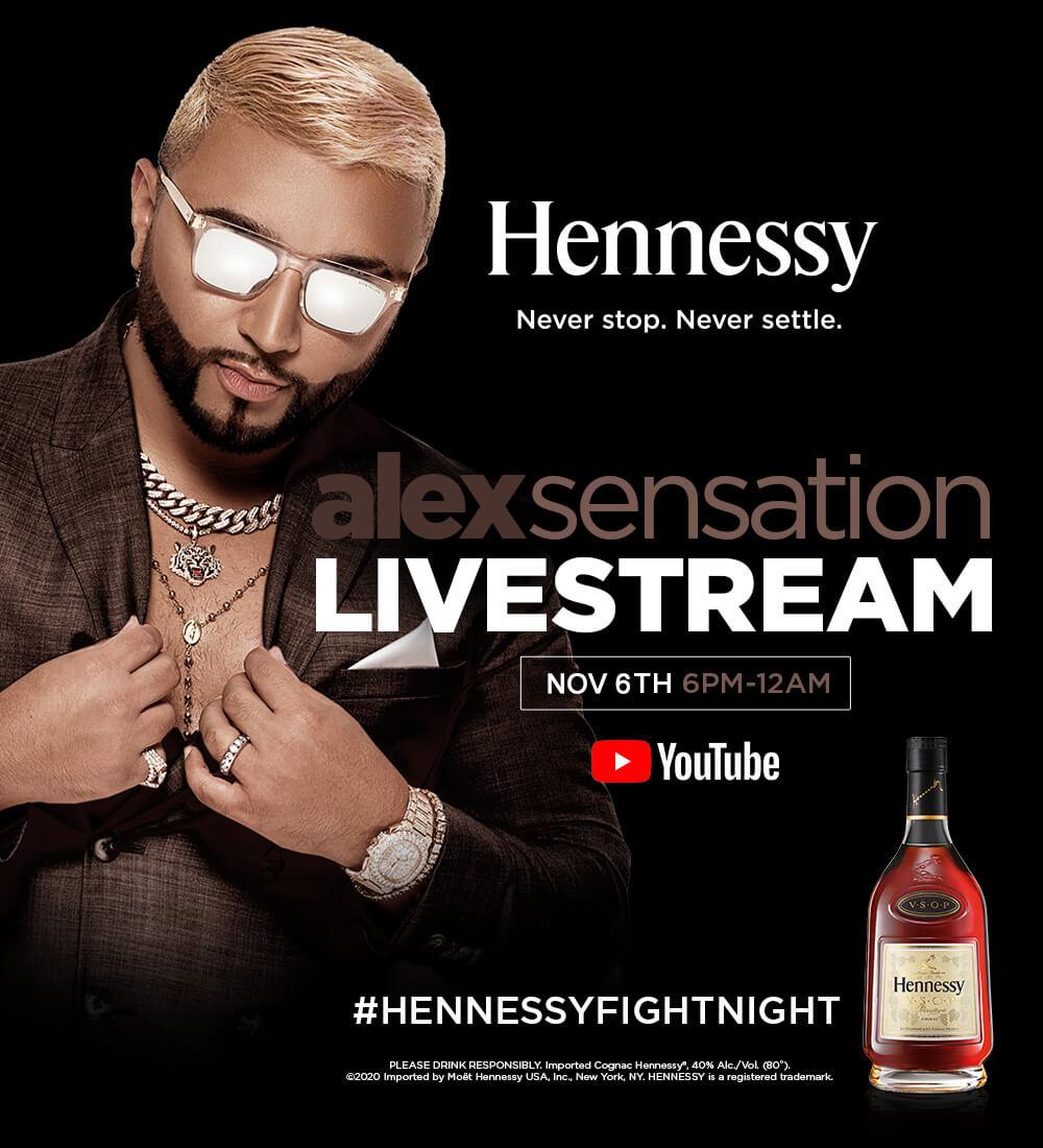 Alex Sensation Live Stream Presentado Por Hennessy